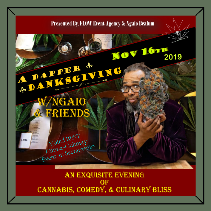 FLOW Event Agency and Ngaio Bealum present; A Dapper Danksgiving with Ngaio and friends.